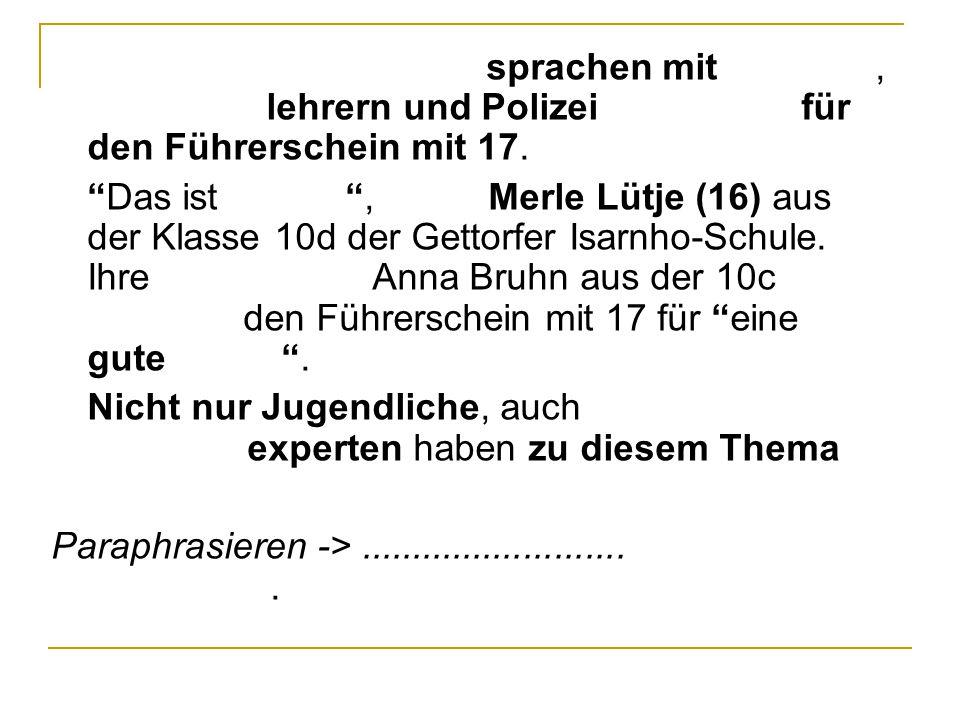 KN [Kieler Nachrichten] sprachen mit Schülern, Fahrschullehrern und Polizei über Pläne für den Führerschein mit 17.